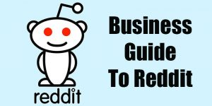 Business Guide to Reddit How to Use Reddit 800x400 300x150 - Buy Reddit Upvotes and Establish your Business
